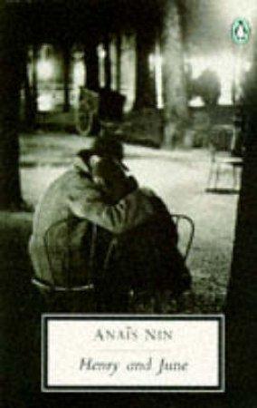 Penguin Modern Classics: Henry & June by Anais Nin