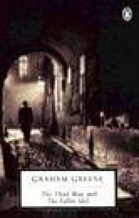 Penguin Modern Classics: The Third Man & The Fallen Idol by Graham Greene