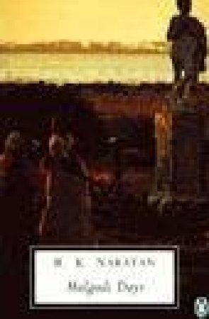 Penguin Modern Classics: Malgudi Days by R K Narayan