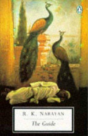 Penguin Modern Classics: The Guide: A Novel by R K Narayan