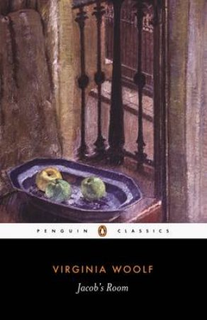 Penguin Modern Classics: Jacob's Room by Virginia Woolf
