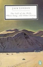 Penguin Modern Classics Call Of The Wild White Fang  Other Stories