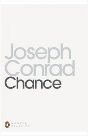 Penguin Modern Classics: Chance by Joseph Conrad