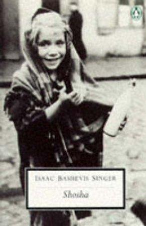 Penguin Modern Classics: Shosha by Isaac Bashevis Singer