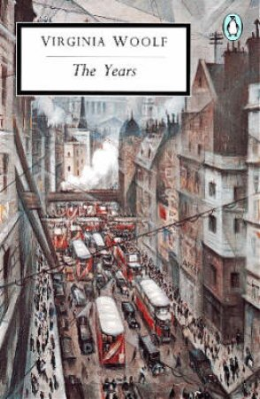 Penguin Modern Classics: The Years by Virginia Woolf
