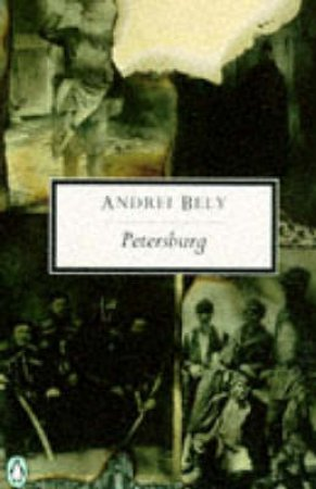Penguin Modern Classics: Petersburg by Andrei Bely