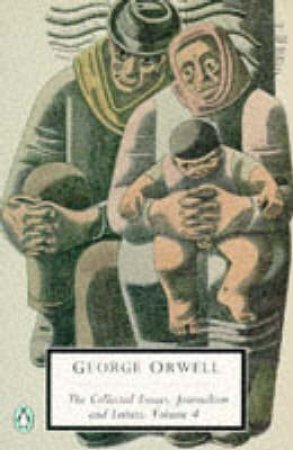 Penguin Modern Classics: In Front of Your Nose 1945 - 1950 by George Orwell