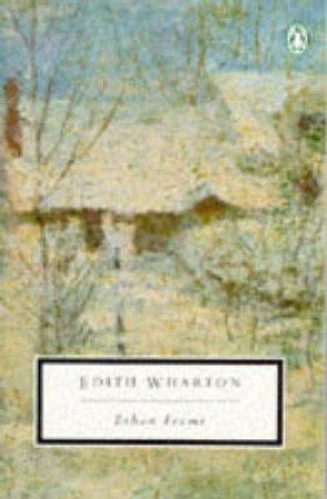 Penguin Modern Classics: Ethan Frome by Edith Wharton
