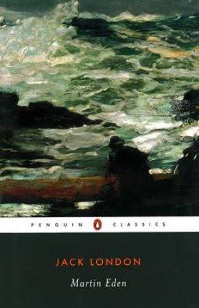 Penguin Modern Classics: Martin Eden by Jack London