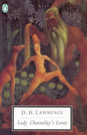 Penguin Modern Classics: Lady Chatterley's Lover by D H Lawrence