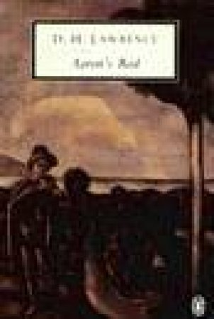 Penguin Modern Classics: Aaron's Rod by D H Lawrence