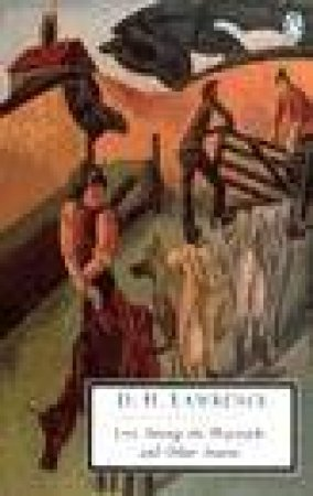 Penguin Modern Classics: Love Among the Haystacks & Other Stories by D H Lawrence