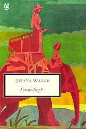 Penguin Modern Classics: Remote People by Evelyn Waugh