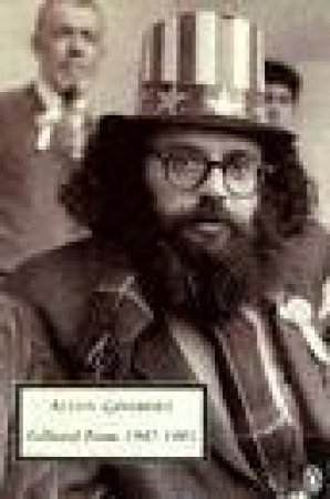Penguin Modern Classics: Allen Ginsberg: Collected Poems 1947-1985 by Allen Ginsberg