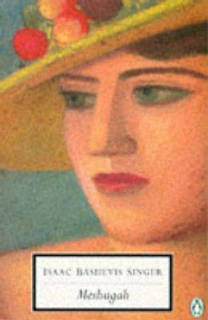 Penguin Modern Classics: Meshugah by Isaac Bashevis Singer