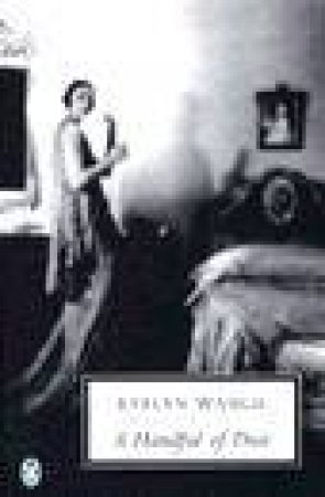 Penguin Modern Classics: A Handful of Dust by Evelyn Waugh