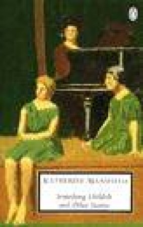 Penguin Modern Classics: Something Childish & Other Stories by Katherine Mansfield