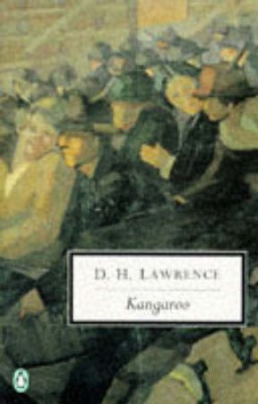 Penguin Modern Classics: Kangaroo by D H Lawrence