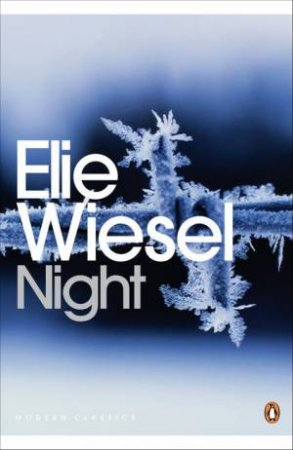 Penguin Modern Classics: Night by Elie Wiesel