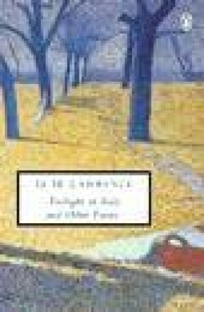 Penguin Modern Classics: Twilight in Italy & Other Essays by D H Lawrence