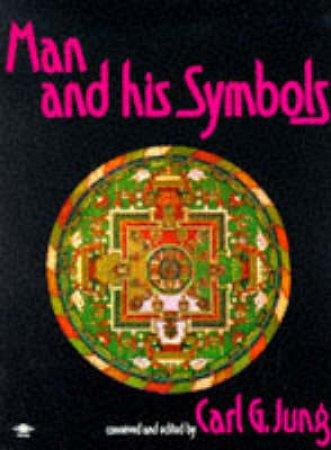 Man & His Symbols by Carl G Jung