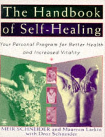 The Handbook of Self-Healing by Meir Schneider