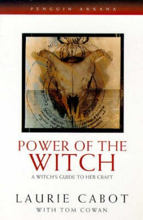 Power of the Witch by Laurie Cabot