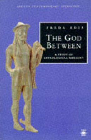 The God Between by Freda Edis