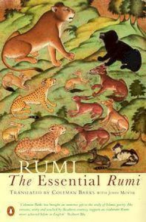 The Essential Rumi by Rumi