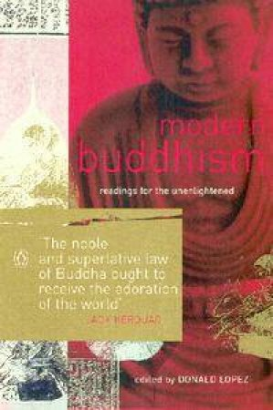 Modern Buddhism by Donald Lopez