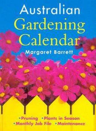 Australian Gardening Calendar by Margaret Barrett