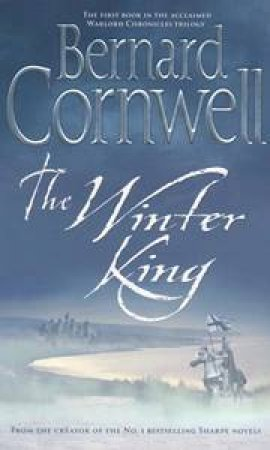 The Winter King - A Novel of Arthur
