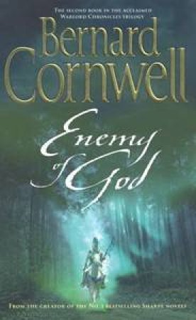 The Enemy Of God by Bernard Cornwell