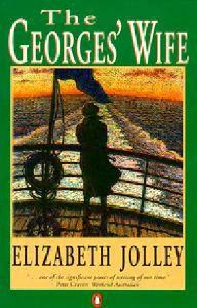 The Georges' Wife by Elizabeth Jolley