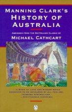 Manning Clarks History of Australia