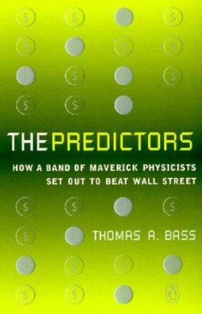 Predictors by Thomas Bass