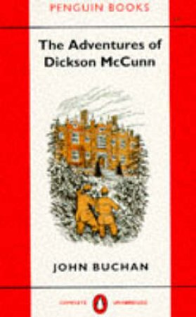 Adventures Of Dickson McCunn by John Buchan