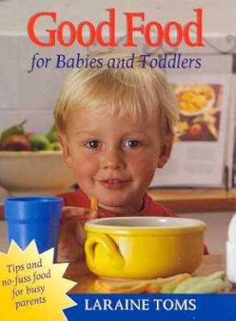 Pocket Penguin: Good Food for Babies And Toddlers by Laraine Toms