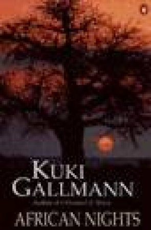 African Nights by Kuki Gallmann
