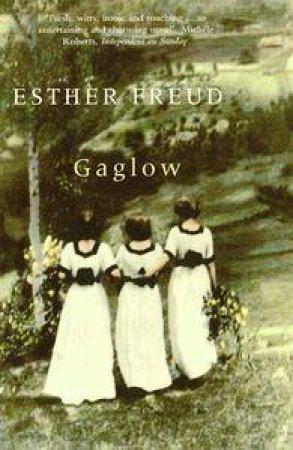 Gaglow by Esther Freud