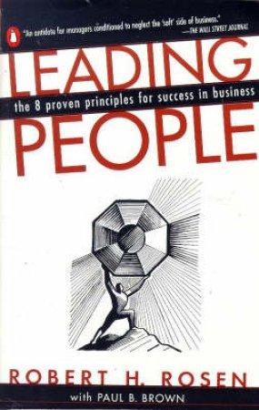 Leading People by Robert H Rosen & Paul B Brown