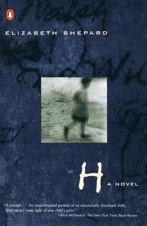 H by Elizabeth Shepard