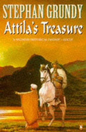 Attila's Treasure by Stephan Grundy