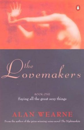 The Lovemakers by Alan Wearne