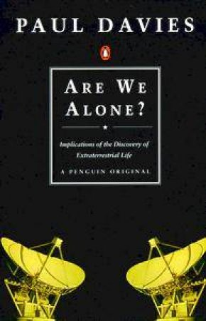 Are We Alone? by Paul Davies