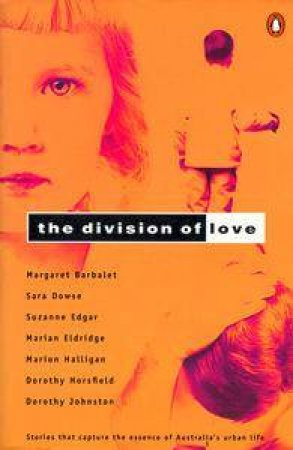 The Division of Love by Margaret Barbalet Ed.