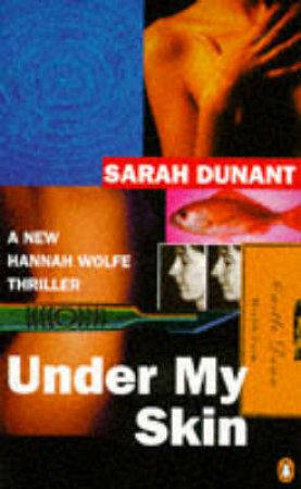 Under My Skin by Sarah Dunant