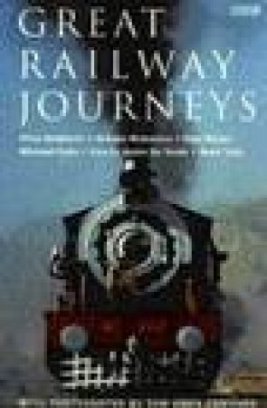 Great Railway Journeys by Various