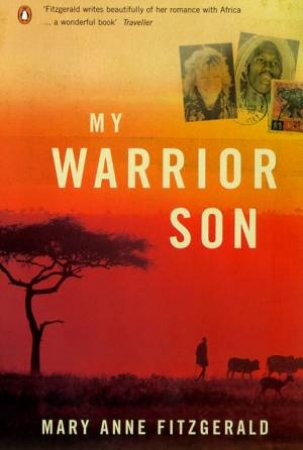 My Warrior Son by Mary Anne Fitzgerald