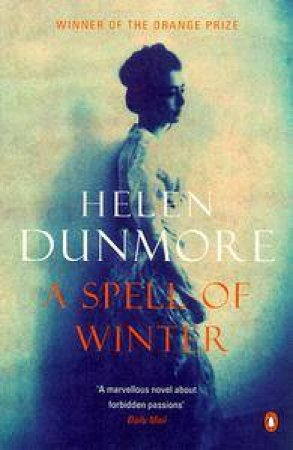 A Spell Of Winter by Helen Dunmore